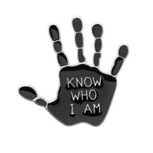 Know Who I Am Hand Pin Brooch